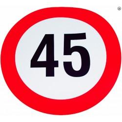 Plaque limite de vélocité 45km/h